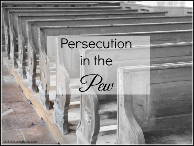 persecution in the pew